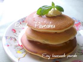 オリーブオイルでバジルのパンケーキ