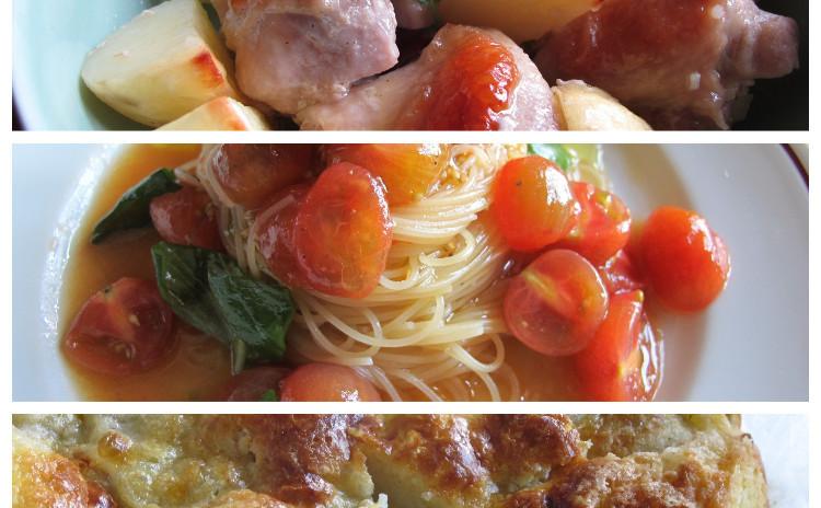 トマトの冷製カッペリーニ、チキンとポテトのオーブン焼き、もっちりバナナのケーキ
