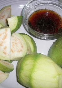 青いマンゴとグアバの食べ方