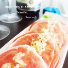 トマトで超お手軽イタリアン♡オードブル