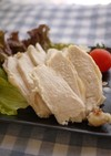 レンジで簡単☆塩麹で蒸し鶏