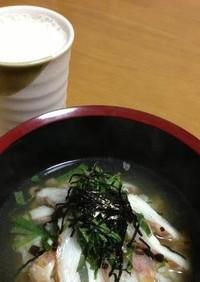 塩糀昆布☆鯛茶漬け