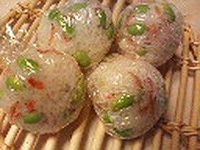 夏メシ *枝豆と桜海老のおむすび*