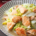 簡単!トロッと柔らか鶏胸肉と白菜の中華煮