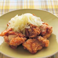 鶏のから揚げ 甘酢玉ねぎのせ