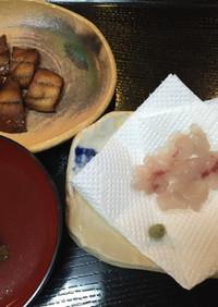 コノシロの煮付 鯔、海タナゴ刺身 あら汁