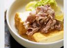 京都のお味・厚揚げと豚肉の煮物(白菜も)