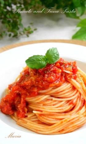 絶品*トマトとツナのパスタ