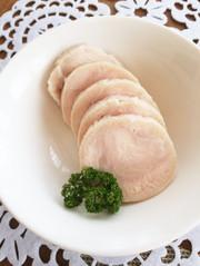 速攻☆簡単 鶏ハムの写真