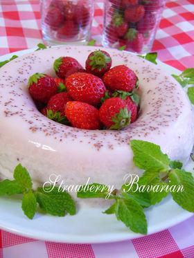 苺と生クリームdeストロベリーババロア