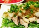 サッパリ!簡単!茹で鶏のおろしポン酢
