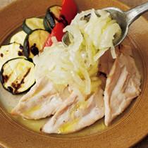 チキン&野菜のグリル オイル玉ねぎのせ