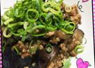 激ウマ〜♡なすミンチの味噌炒め♡