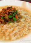 雑穀納豆の玄米雑炊