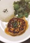 ヘルシー♡鶏豆腐ハンバーグ