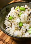 簡単!しらすと梅と枝豆と塩昆布の混ぜご飯