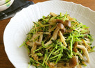 簡単☆きのこと豆苗のオリーブオイル炒め