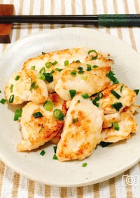 柔らか鶏胸肉の揉むだけ簡単塩マヨ焼き