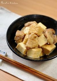 簡単満腹・和食おかず*鶏肉と厚揚げの煮物