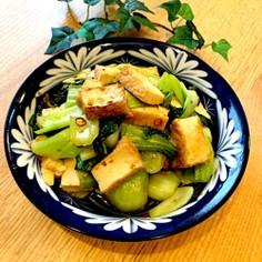 チンゲンサイと厚揚げの中華風炒め物