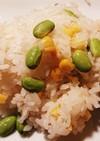 枝豆とコーンの混ぜご飯♪覚え書き