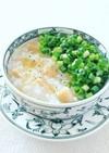 朝粥*干し貝柱の中華風薬膳がゆ