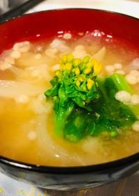 菜の花と大根のお味噌汁。