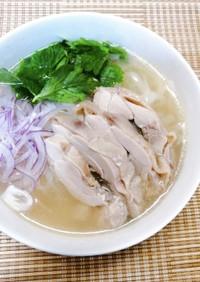 市販スープの素で✤蒸し鶏のフォー