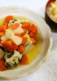 鶏団子と野菜のスープ&白菜の味噌汁