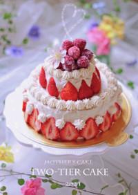 母の日に*苺の2段デコレーションケーキ