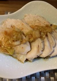 低温調理の鶏ハム ネギソースがけ
