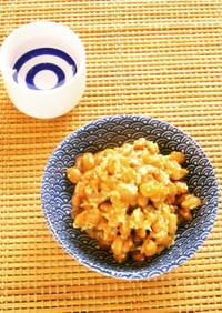 ☺簡単作り置きおつまみ♪納豆の塩辛☺
