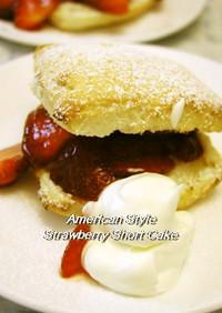 アメリカ風ストロベリーショートケーキ