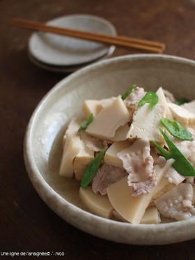 筍と豚バラと厚揚げの炊き合わせ。