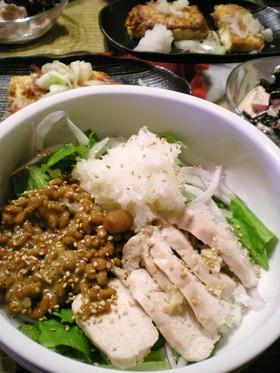 358鶏ハムさんで♪さっぱり納豆おろし丼