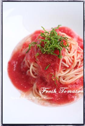 冷製☆トマトパスタ