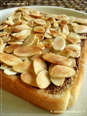 カラメル(風!!)アーモンドのトースト